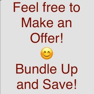 Offers are Welcome! Bundle Up and Save!